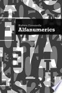 Libro de Alfanumerics (auditorio Pedro Vaello). Concejalía De Cultura Del Ayuntamiento De El Campello