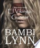 Libro de El Vikingo: Gunnar ~ Breve Relato Erótico (episodio I)
