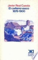 Libro de El Carlismo Vasco, 1876 1900
