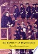 Libro de El Fraile Y La Inquisición