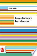 Libro de La Verdad Sobre Las Máscaras (low Cost). Edición Limitada