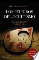 Libro de Los Peligros Del Ocultismo