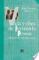 Libro de Vida Y Obra De Fernando Pessoa