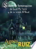 Libro de Las Aventuras Fantasmagóricas De Lord Mc Spirit Y De Su Criado O Ghost