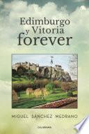 Libro de Edimburgo Y Vitoria Forever