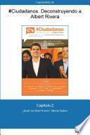 Libro de Capítulo 2 De #ciudadanos. ¿quién Es Albert Rivera?