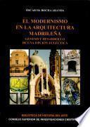 Libro de El Modernismo En La Arquitectura Madrileña