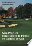 Libro de GuÃa Práctica Para Manejo De Pastos En Campos De Golf