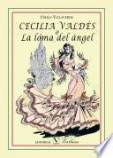 Libro de Cecilia Valdés O La Loma Del Ángel