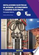 Libro de Instalaciones Eléctricas De Interior, Automatismos Y Cuadros Eléctricos