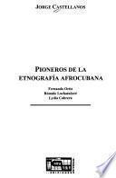 Libro de Pioneros De La Etnografia Afrocubana
