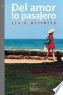 Libro de Del Amor, Lo Pasajero