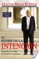 Libro de El Poder De La Intencion / The Power Of Intention