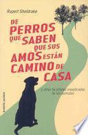 Libro de De Perros Que Saben Que Sus Amos Están Camino De Casa