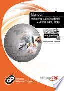 Libro de Manual Marketing, Comunicación Y Ventas Para Pymes. Formación Para El Empleo
