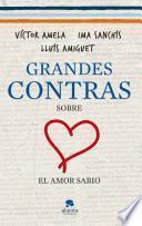 Libro de Grandes Contras Sobre… …el Amor Sabio