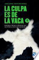 Libro de La Culpa Es De La Vaca 2