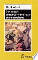 Libro de Conductas De Acoso Y Amenaza Entre Escolares