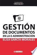 Libro de Gestión De Documentos En La E Administración