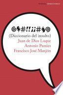 Libro de Diccionario Del Insulto