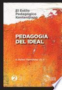 Libro de Pedagogía Del Ideal