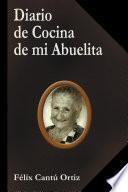 Libro de Diario De Cocina De Mi Abuelita