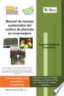 Libro de Manual De Manejo Sustentable Del Cultivo De Jitomate En Invernadero