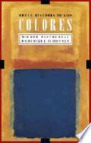 Libro de Breve Historia De Los Colores