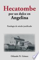 Libro de Hecatombe Por Un Dulce En Angelina