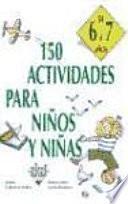 Libro de 150 Actividades Para Niños Y Niñas De 6 A 7 Años