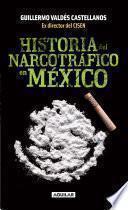 Libro de Historia Del Narcotráfico En México
