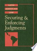 Libro de Securing And Enforcing Judgments In Latin America