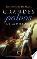 Libro de Grandes Polvos De La Historia