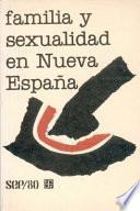 Libro de Familia Y Sexualidad En Nueva España