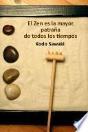 Libro de El Zen Es La Mayor Patraña De Todos Los Tiempos
