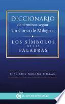 Libro de Diccionario De Términos Según Un Curso De Milagros