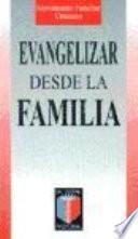 Libro de Evangelizar Desde La Familia