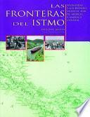 Libro de Las Fronteras Del Istmo