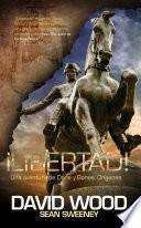Libro de ¡libertad! Una Aventura De Dane Y Bones: Orígenes