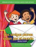 Libro de Dos Amigos Planos Viajan Por El Mundo / Two Flat Friends Travel The World
