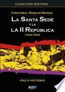 Libro de La Santa Sede Y La Ii República (1934 1939)