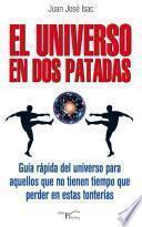 Libro de El Universo En Dos Patadas