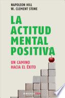 Libro de La Actitud Mental Positiva