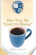 Libro de Mas Alla De Cofi En Donas