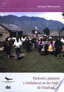Libro de Parientes, Paisanos Y Ciudadanos En Los Andes De Chachapoyas