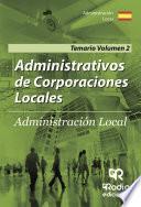 Libro de Administrativos De Corporaciones Locales. Administración Local. Temario Volumen 2