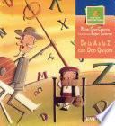 Libro de De La A A La Z Con Don Quijote
