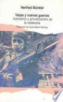 Libro de Viejas Y Nuevas Guerras