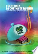 Libro de I Certamen La Cocina De La Uned. Literatura Y GastronomÍa