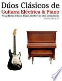 Libro de Dúos Clásicos De Guitarra Eléctrica And Piano